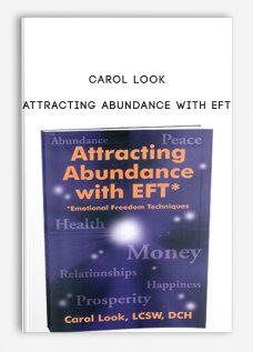 Carol Look – Attracting Abundance with EFT
