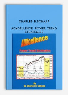 Charles B.Schaap – ADXcellence. Power Trend Strategies