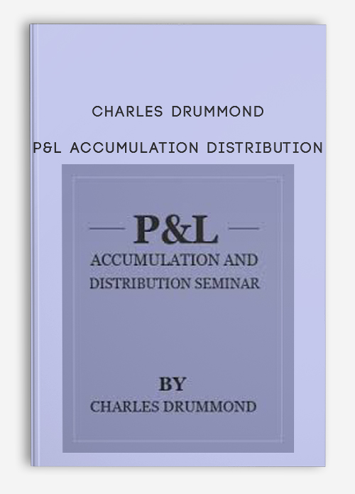 Charles Drummond – P&L Accumulation Distribution