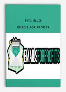 Eric Ellis – Emails For Profits