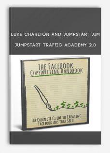 Luke Charlton and Jumpstart Jim – Jumpstart Traffic Academy 2.0