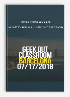 Purple Knowledge Lab – Unlimited Replays – Geek Out Barcelona