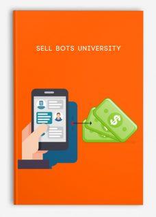 Sell Bots University
