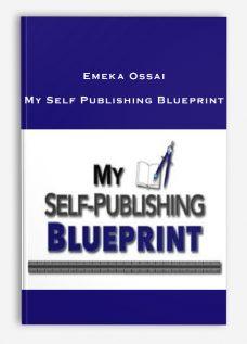 Emeka Ossai – My Self Publishing Blueprint