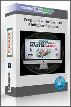 Peng Joon – The Content Multiplier Formula