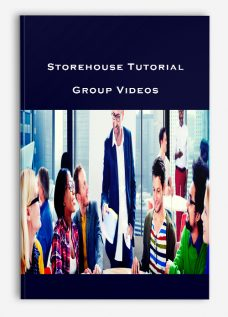 Storehouse Tutorial Group Videos