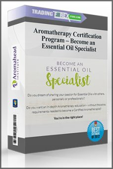 Aromatherapy Certification Program – Become an Essential Oil Specialist