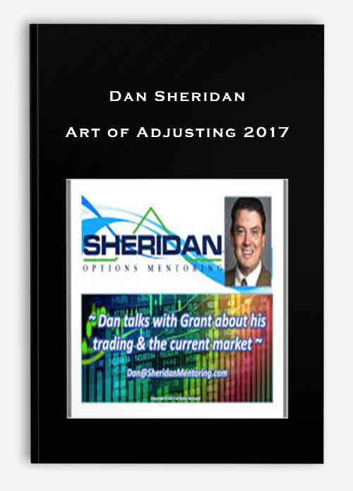 Dan Sheridan – Art of Adjusting 2017