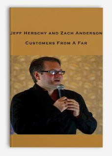 Jeff Herschy and Zach Anderson – Customers From A Far