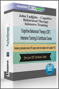 John Ludgate – Cognitive Behavioral Therapy Intensive Training