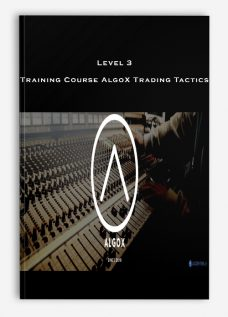 Level 3 – Training Course AlgoX Trading Tactics