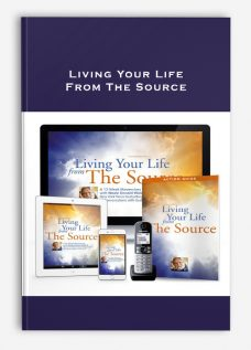 Living Your Life From The Source