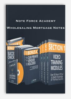 Note Force Academy – Wholesaling Mortgage Notes