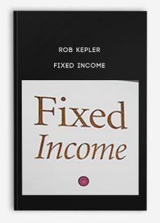 Rob Kepler – Fixed Income