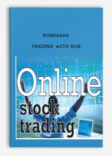 Robdasha – Trading With Rob