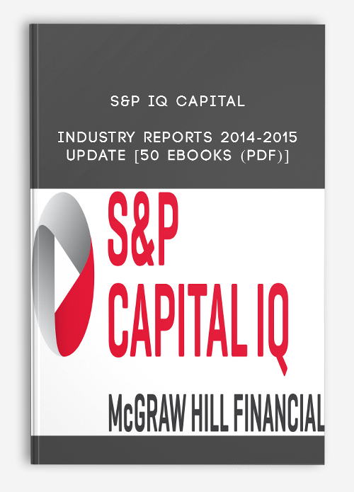 S&P IQ Capital Industry Reports 2014-2015 Update [50 eBooks (PDF)]