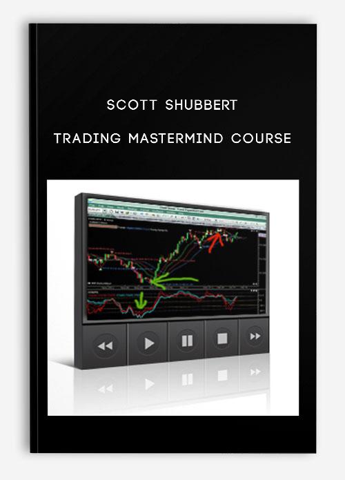 Scott Shubbert – Trading MasterMind Course