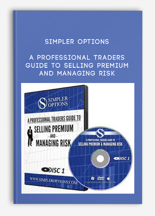 Simpler Options – A Professional Traders Guide to Selling Premium and Managing Risk