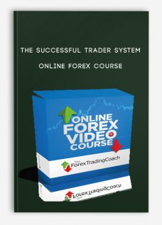 The Successful Trader System – Online Forex Course