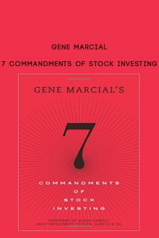 Gene Marcial – 7 Commandments of Stock Investing