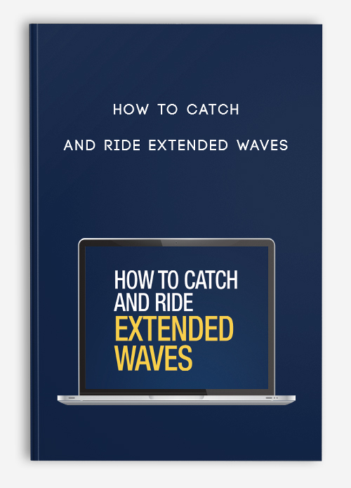 How to Catch and Ride Extended Waves