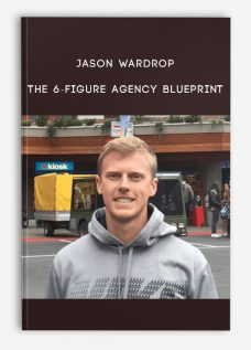 Jason Wardrop – The 6-Figure Agency Blueprint