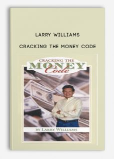 Larry Williams – Cracking the Money Code (Video & Manuals)