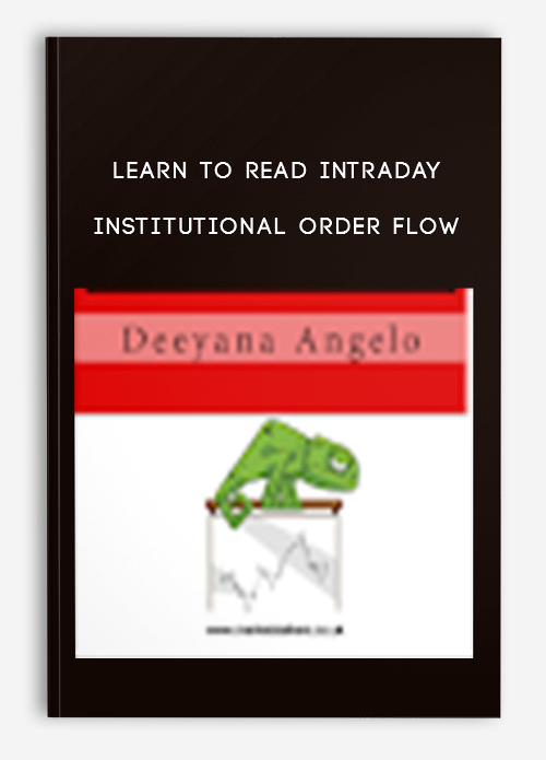 Learn To Read Intraday Institutional Order Flow