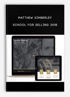 Matthew Kimberley – School for Selling 2018