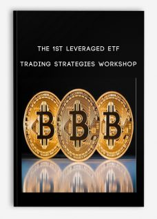 The 1st Leveraged ETF Trading Strategies Workshop