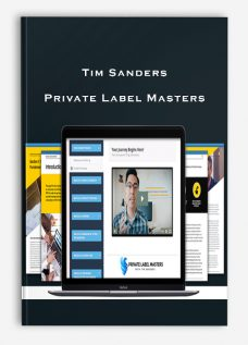 Tim Sanders – Private Label Masters