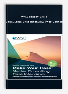 Wall Street Oasis – Consulting Case Interview Prep Course