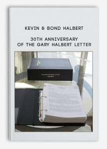 30th Anniversary of The Gary Halbert Letter by Kevin & Bond Halbert