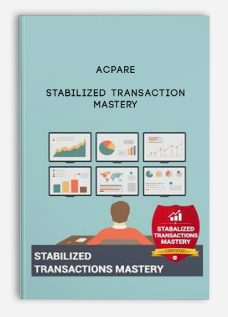 ACPARE – Stabilized Transaction Mastery