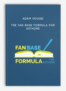 Adam Houge – The Fan Base Formula for Authors