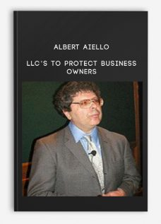 Albert Aiello – LLC's To Protect Business Owners