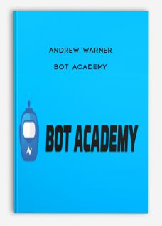 Andrew Warner – Bot Academy