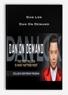 Dan Lok – Dan On Demand