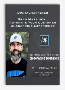 Digitalmarketer – Brad Martineau – Automate Your Customer Onboarding Experience