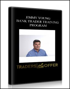 JIMMY YOUNG – BANK TRADER TRAINING PROGRAM