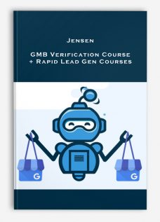 Jensen – GMB Verification Course + Rapid Lead Gen Courses