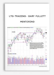 Ltg-trading- Gary Fullett – Mentoring