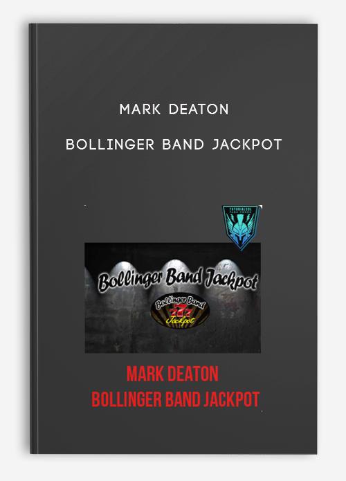 Mark Deaton – Bollinger Band Jackpot – blogger.com