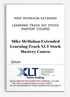 Mike McMahon Extended Learning Track XLT Stock Mastery Course