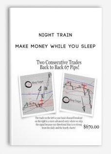 Night Train – Make Money While You Sleep