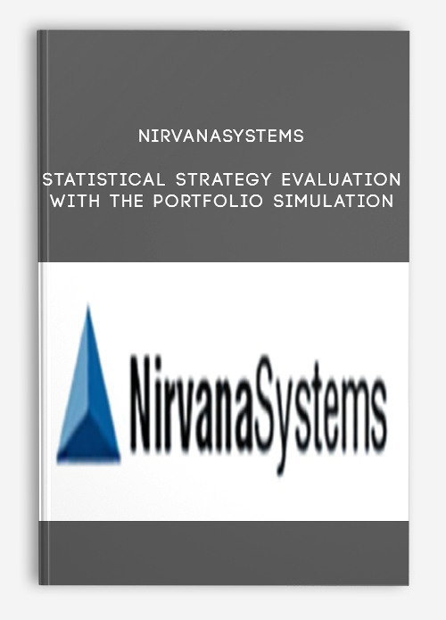 Nirvanasystems – Statistical Strategy Evaluation with the Portfolio Simulation