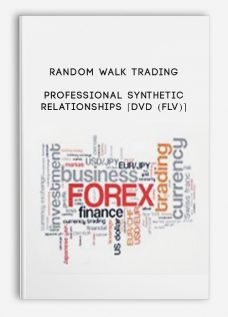 Random Walk Trading – Professional Synthetic Relationships [DVD (FLV)]