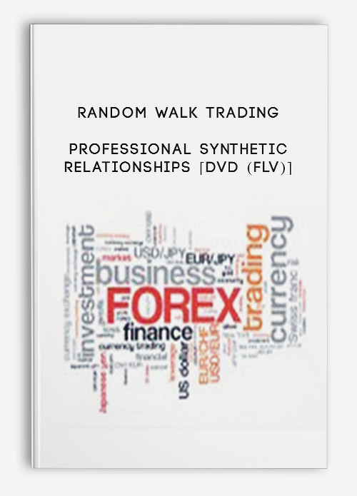 Random Walk Trading – Professional Synthetic Relationships [DVD (FLV)]