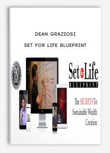 Set For Life Blueprint by Dean Graziosi