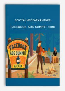 Socialmediaexaminer – Facebook Ads Summit 2018